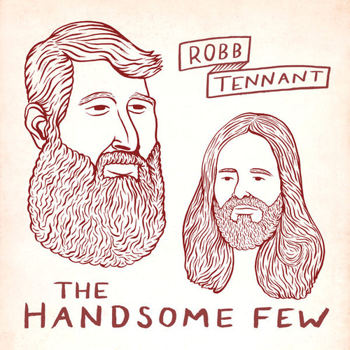 Robb Tennant - The Handsome Few (2014)