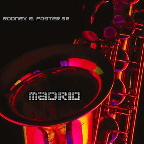 Rodney E. Foster,Sr - Madrid (2014)