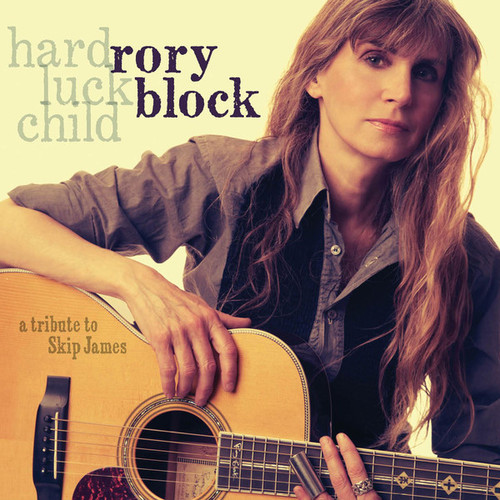 Rory Block - Hard Luck Child: A Tribute to Skip James (2014)