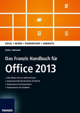 mygully das franzis handbuch f 252 r office 2013 saskia gie 223 en hiroshi nakanishi 2013