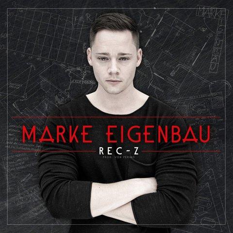 Cover: Rec-Z - Marke Eigenbau (2017)