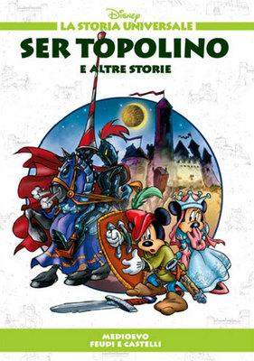 La Storia Universale Disney - Volume 14 - Ser Topolino (2011)