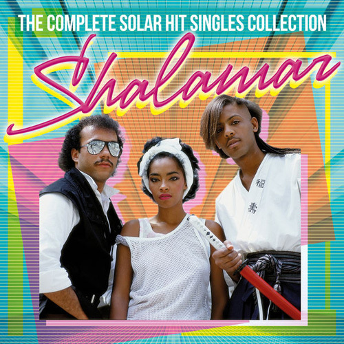 Shalamar - The Complete Solar Hit Singles Collection (2014)