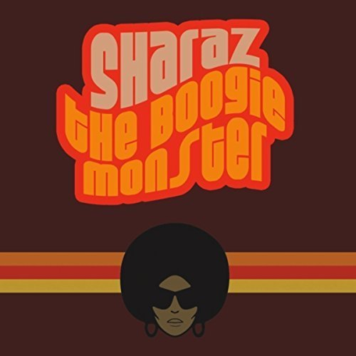 Sharaz - The Boogie Monster (2014)