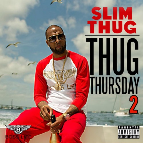 Slim Thug - (2015) Thug Thursday 2 [iTunes]