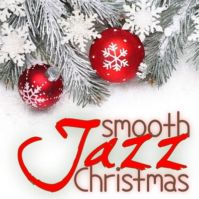 Smooth Jazz Sax Instrumentals - Smooth Jazz Christmas (2014).Mp3 - 320Kbps