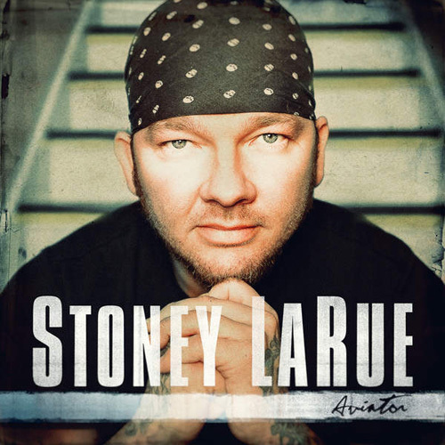 Stoney LaRue - Aviator (2014)