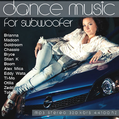 Dance Music For Subwoofer 2014 [ Album Original ]