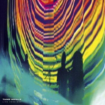 Tame Impala – Live Versions (2014) .mp3 - 320kbps