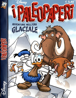 Tutto Disney 037 - I Paleopaperi - Avventure nell'Era Glaciale (2006-05)