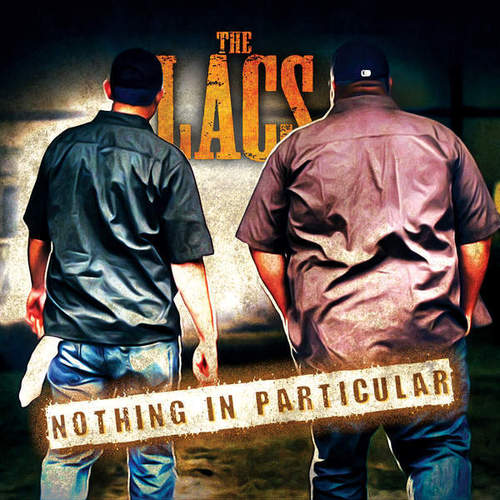 The Lacs - Nothing in Particular (2014)