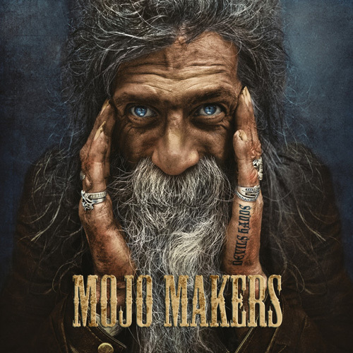 The Mojo Makers - Devils Hands (2014)