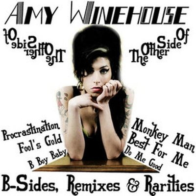 Amy Winehouse - The Other Side Of - B-Sides, Remixes & Rarities (2008).Mp3 - 320Kbps