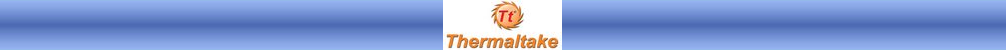 thermaltake2ulx5 - Hersteller Reklamations-/Ersatzteile Kontaktadressen