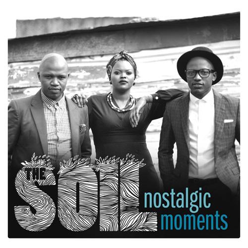 The Soil - Nostalgic Moments (2014)