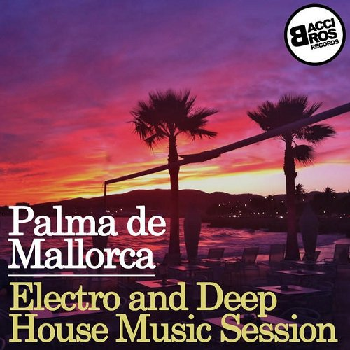 House palma de maiorca electro and deep for Deep house music 2015