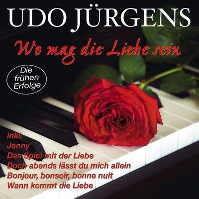 Udo J¬rgens - Wo Mag Die Liebe Sein (Die Fr¬hen Erfolge) (2014)