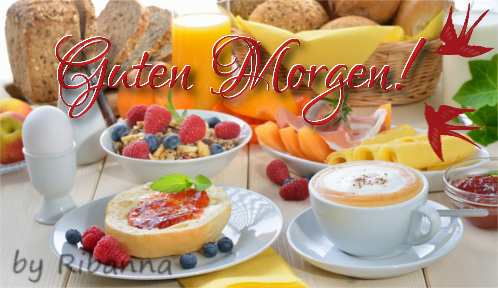Ist fertig guten morgen frühstück Guten Morgen