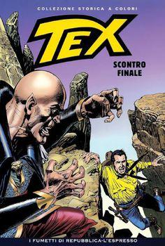 Tex Willer Collezione Storica a Colori 232 - Scontro Finale