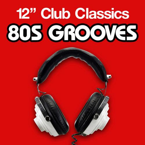 VA - 12'' Club Classics - 80s Grooves (2011) [+flac]