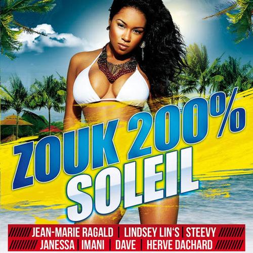 VA - 200% Zouk soleil (2014)