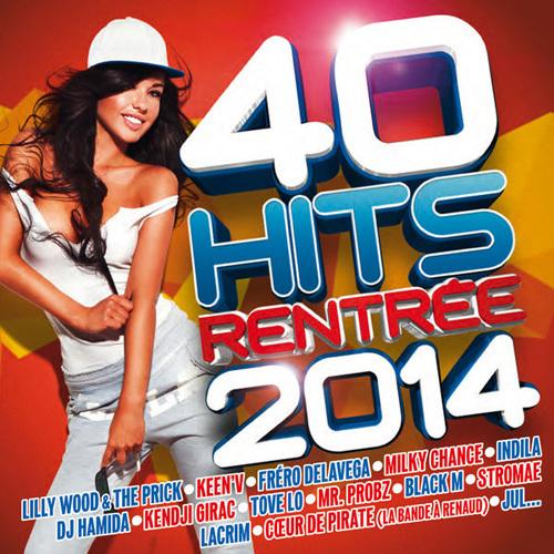 VA - 40 Hits Rentree 2014 (2014)