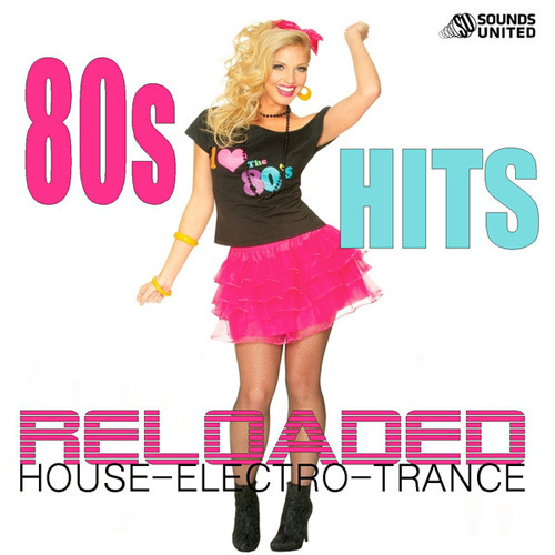 VA - 80S Hits Reloaded House (2014)