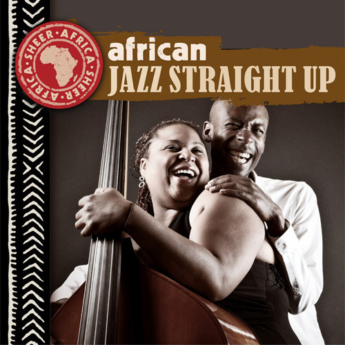 VA - African Jazz Straight Up (2014)