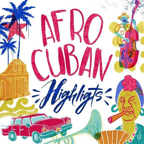 VA - Afro Cuban Highlights (2014)