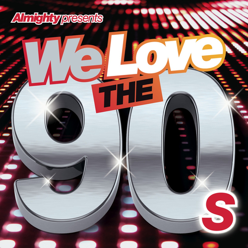 VA - Almighty Presents: We Love the 90's (Vol. 1) (2014)
