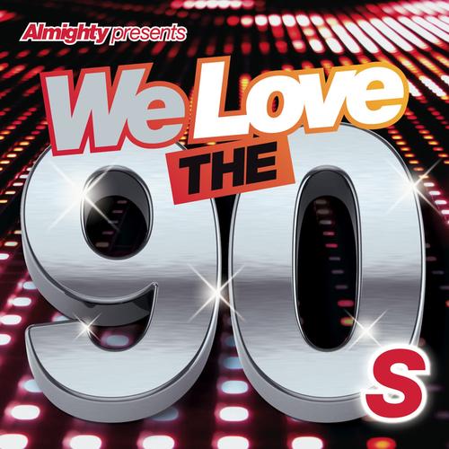 VA - Almighty Presents: We Love the 90's (Vol. 1) (2014)