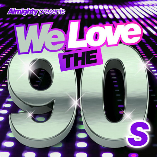 VA - Almighty Presents We Love the 90's (Vol. 3) (2014)