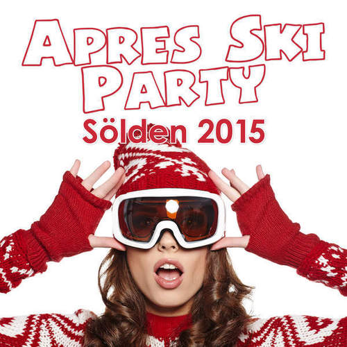 VA - Apres Ski Party Solden 2015 (2014)