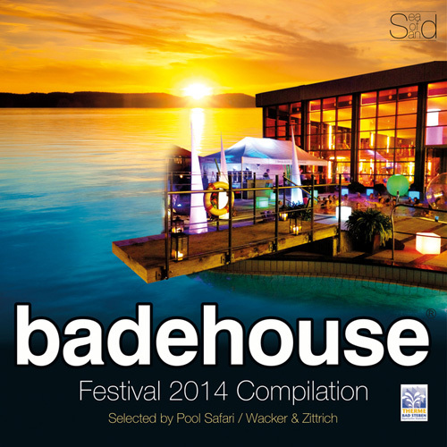 VA - Badehouse - Festival 2014 Compilation (Selected By Pool Safari  Wacker & Zittrich) (2014)