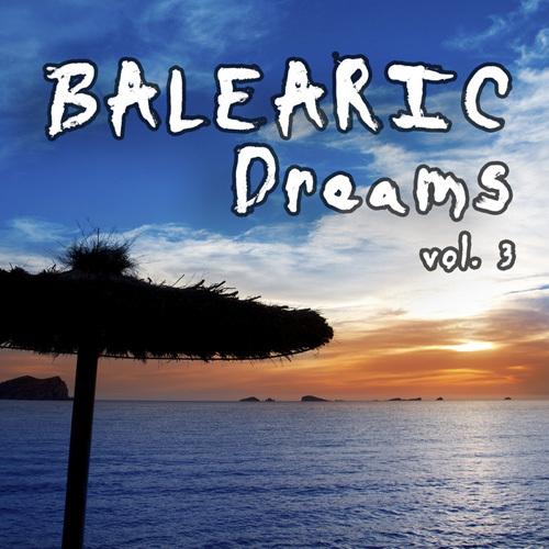 VA - Balearic Dreams, Vol. 3 (2014)