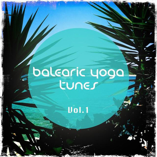 VA - Balearic Yoga Tunes, Vol. 1 (Barlearic Chill out Tunes for Yoga and Spa Moments) (2014)
