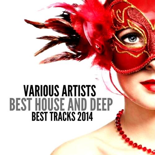 VA - Best House and Deep (Best Tracks 2014) (2014)