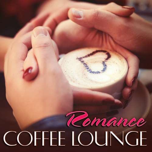 VA - Coffee Lounge Romance (2014)