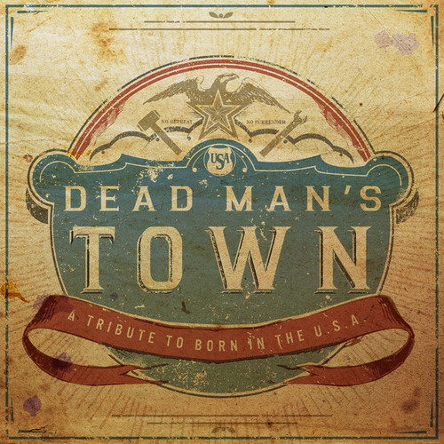 VA - Dead Man's Town: A Tribute to Springsteen's Born in the U.S.A (2014)