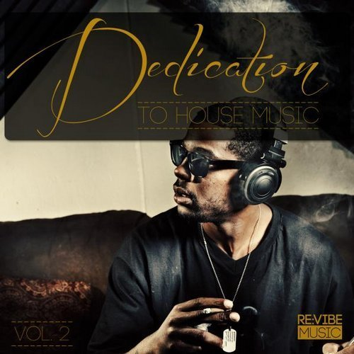 VA - Dedication to House Music, Vol. 2 (2014)