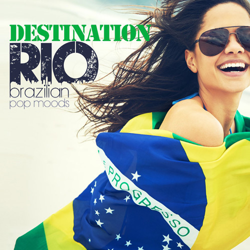 VA - Destination Rio (Brazilian Pop Moods) (2014)