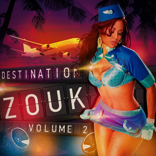 VA - Destination Zouk (Volume 2) (2014)