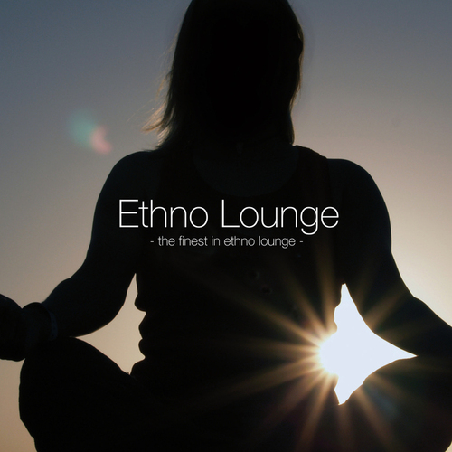 VA - Ethno Lounge - The Finest In Ethno Lounge (2014)