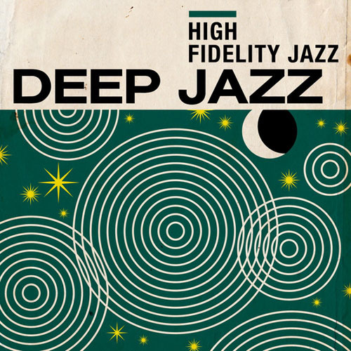 VA - High Fidelity Jazz: Deep Jazz (2014)