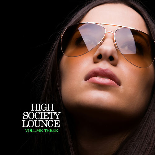 VA - High Society Lounge, Vol. 3 (2013)