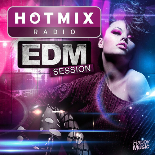 VA - Hotmixradio - EDM Session (2014)