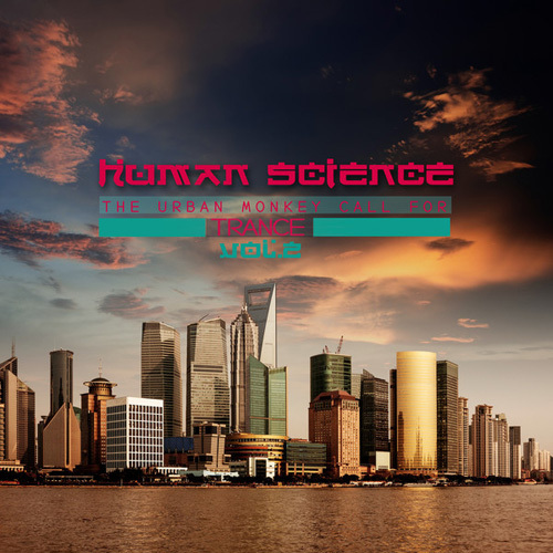 VA - Human Science, Vol. 2 (The Urban Monkey Call for Trance) (2014)