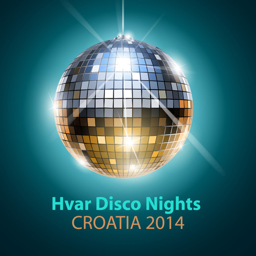 VA - Hvar Disco Nights Croatia 2014 (2014)
