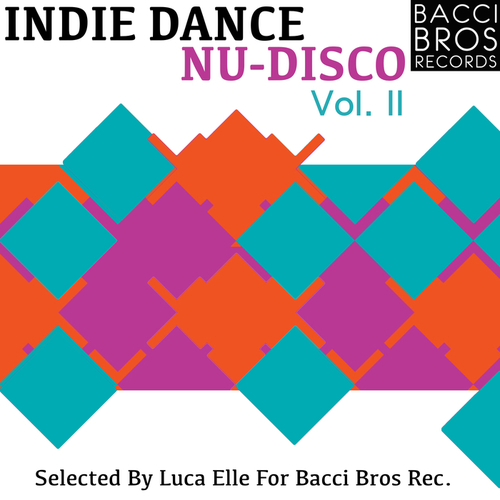 VA - Indie Dance Nu Disco Vol. 2 (Selected by Luca elle) (2014)