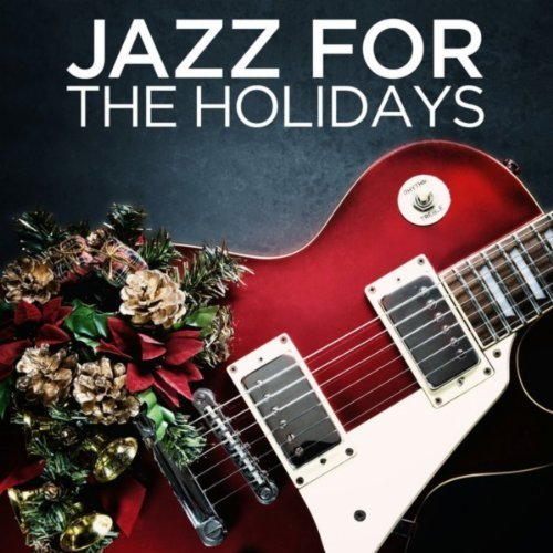 VA - Jazz for the Holidays (2013)